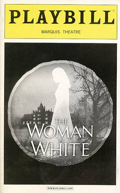 Woman in White (Musical), Maria Friedman, Michael Ball, Angela Christian, Adam Brazier, Marquis Theatre. (Jan 2006), Andrew Lloyd Webber, Woman in White Playbill