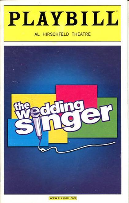 The Wedding Singer (Musical), Stephen Lynch, Laura Benanti, Richard H Blake, Kevin Cahoon, Felicia Finley, Tina Maddigan, Matthew Saldivar, Amy SpangerAl Hirschfeld Theatre (Apr 2006)