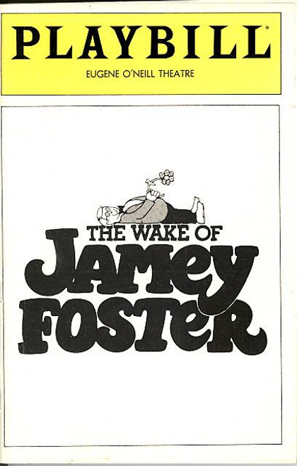 The Wake of Jamey Foster (Play), Anthony Heald, Susan Kingsley, Holly Hunter, Belita Moreno, Eugene O'Neil Theatre, Patricia Richardson, Brad Sullivan, Stephen Tobolowsky