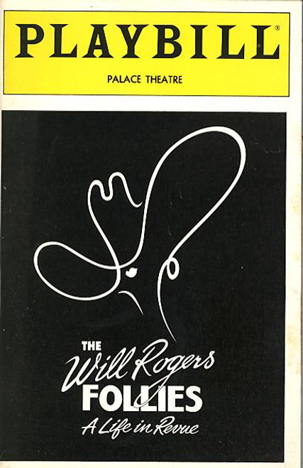 The Will Rogers Follies (Musical), Keith Carradine, Dee Hoty, Dick Latessa, Gregory Peck, Voice of Mr Ziegfeld  - Palace Theatre. (Dec 1991), Cady Huffman, Vince Bruce