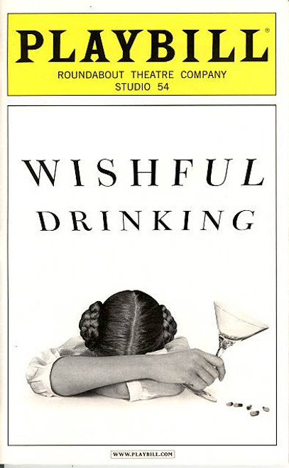 Wishful Drinking - Carrie Fisher (Comedy), Wishful Drinking, Studio 54 (Nov 2009), Carrie Fisher Memorabilia, Star Wars, Carrie Fisher Playbills