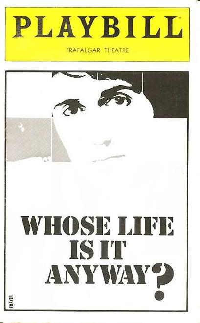 Whose Life Is It Anyway ? (Play), Tom Conti, Jean Marsh, Philip Bosco, Kenneth Welsh 1979 Trafalgar Theatre Broadway