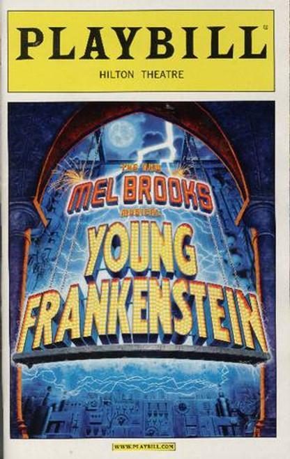 Young Frankenstein (Musical), Nov 2007 playbill, Megan Mullally, Roger Bart, Sutton Foster - Hilton Theatre