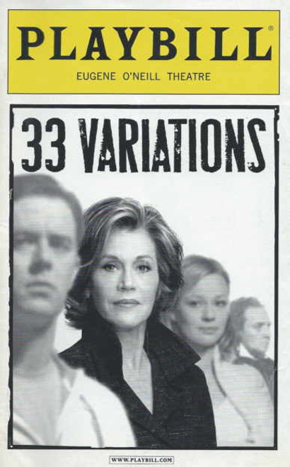 33 Variations 09 March 2009, Jane Fonda - Samantha Mathis - Colin Hanks - Zach Grenier, Jane Fonda, Samantha Mathis, Colin Hanks, Zach Grenier, Don Amendolia, Susan Kellermann, Erik Steele, Diane Walsh
