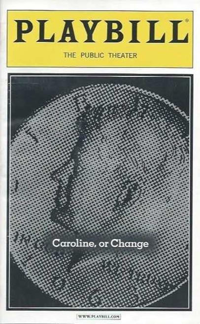 Caroline, or Change (Oct 2003), Tonya Pinkins – The Public Theatre, Tonya Pinkins, David Costabile, Harrison Chad, Reathel Bean, Larry Keith – Eugene O'Neill Theatre