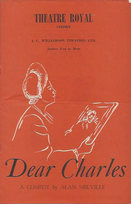 Dear Charles (Play) Alan Melville, Alexander, Archdale Theatre Royal Sydney 1955  Playbill / Program, Sophie Stewart, Clement McCallin, Ellis Irving, Alexander Archdale, Anthony Ward, June Brown, Fenella Maguire, Winifred Hundle, Richard Meikle, MIchael Plant