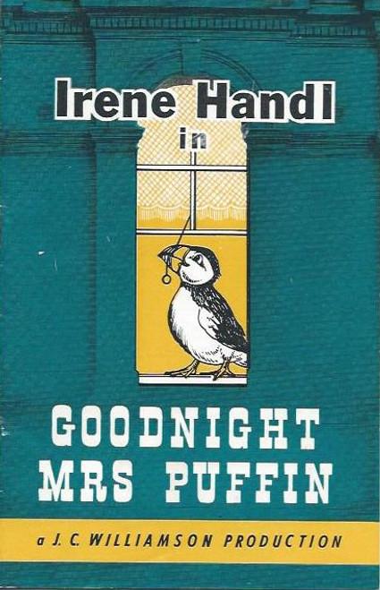 Goodnight Mrs Puffin (Play), Irene Handl, Jane Oehr, Brian Gilmar, Geraldine Ward, Lyndell Rowe, Marion Edward, Michael Duffield, John Frawley, John Joyce, Bruce Barry, Comedy Theatre  Melbourne   Playbill / Program  1963