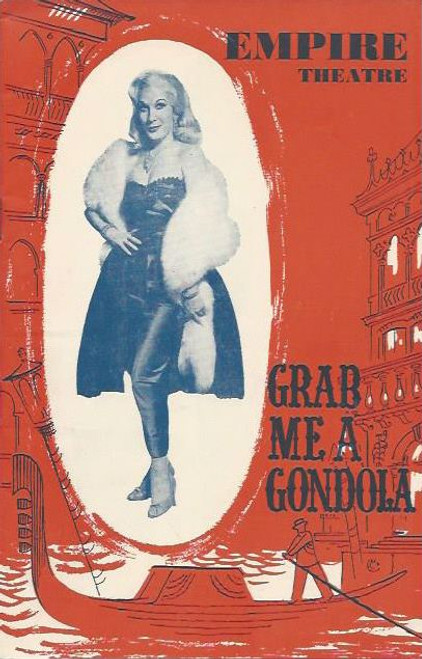 Grab Me a Gondola (Play) Barbara Robindson, Bill French, Robert Healey, Guido Lorraine, John Newman, Tikky Taylor, Johnny Ladd, Sheila Bradley, Bill French, Barbara Robinson, Fred Paterson, Letty Craydon, Ronnie Shand, Estella Nova, Jeffrey Kovel, Empire Theatre 1959  Playbill / Program