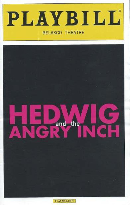 Hedwig, On Broadway at the Belasco Theatre Playbill April 2015, Cast John Cameron Mitchell, Rebecca Naomi Jones, Justin Craig, Matt Duncan, Tim Mislock, Peter Yanowitz