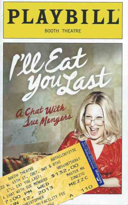 I'll Eat You Last Playbill June 2013, Bette Midler Directed by Joe Mantello, Bette on Broadway