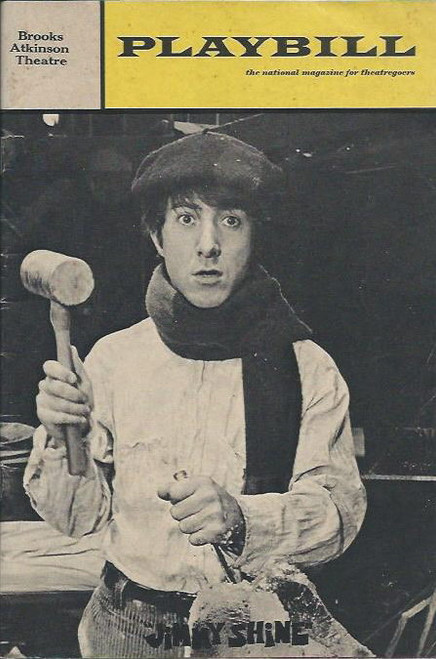 Jimmy Shine (Play) Book by Murray Schisgal & music, lyrics by John Sebastian - Dustin Hoffman, Rue McClanahan Playbill/ Program Date Jan 1969