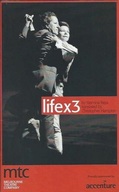 Life x 3, by Yamina Reza, Jane Menelaus, Geoffrey Rush, Deidre Rubenstein, Tony Llewellyn-Jones, Robert John