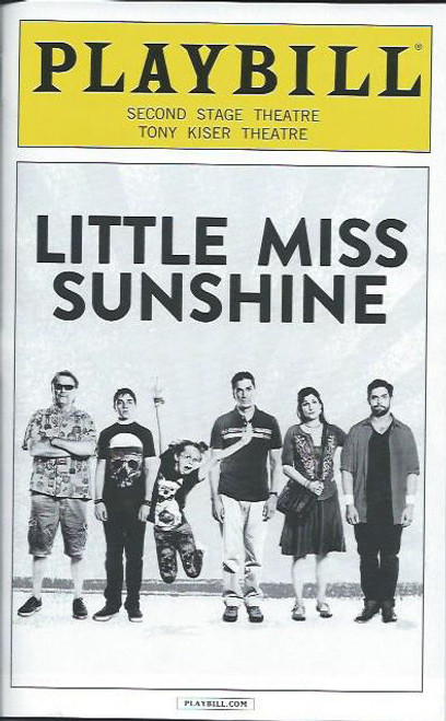 Little Miss Sunshine (Musical), Stephanie J Block,,Rory O'Malley, Will Swenson, Off Broadway Production Secondstage Theatre NYC  Playbill