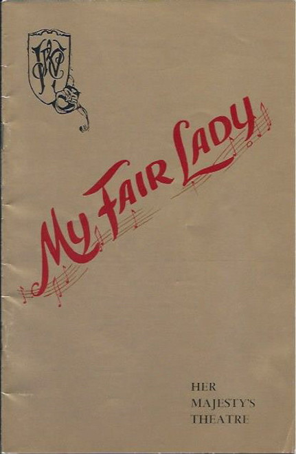 My Fair Lady (Musical) Stuart Wagstaff, Jane Martin, Richard Walker, 1962 Australian Melbourne Production, Souvenir Program/Playbill - Her Majesty's Theatre Return Season Apr 21, 1962