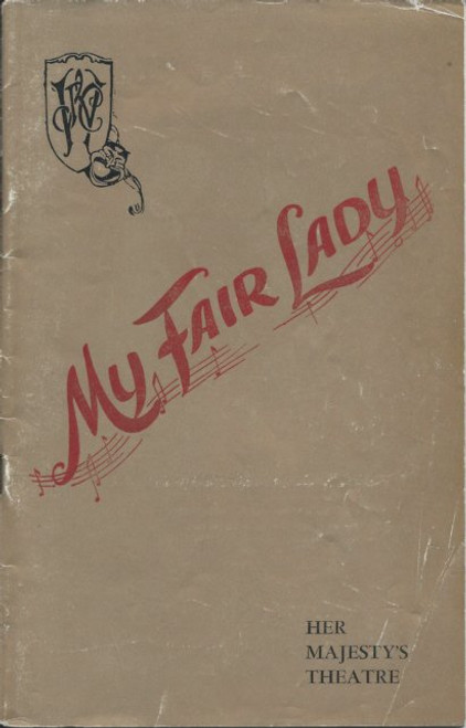 My Fair Lady (Musical) Patricia Moore,David Oxley,David Hutcheson - 1959, Australian Tour Production Sydney Souvenir Program. (Cover Damage Gold Cover showing some wear cover)