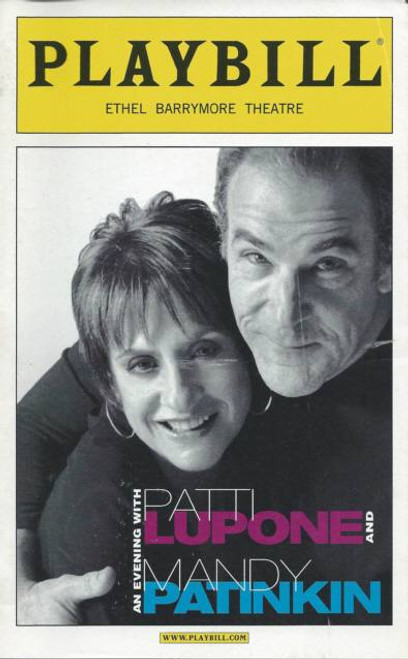 An Evening With Patti Lupone and Mandy Patinkin (Concert) 2011 Broadway Production – Ethel Barymore Theatre