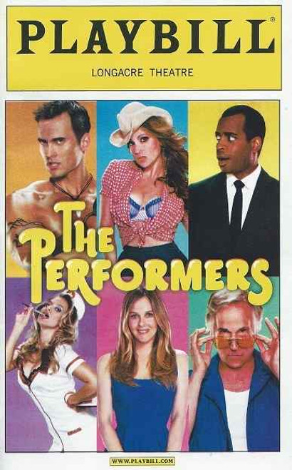 The Performers (Play) Playbill Oct 2012, by David West Read Directed by Evan Cabnet, Cheyenne Jackson, Henry Winkler, Alicia Silverstone, Ari Graynor, Daniel Breaker and Jenni Barber