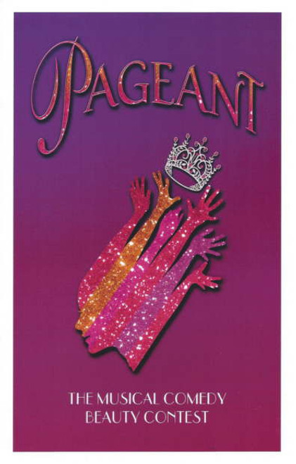 Pageant the Musical Program The Davenport Theatre NYC John Bolton - Nic Corey  - Nick Cearley - Alex Ringler - Mary Thomas - Seth Tucker - Curtis Wiley