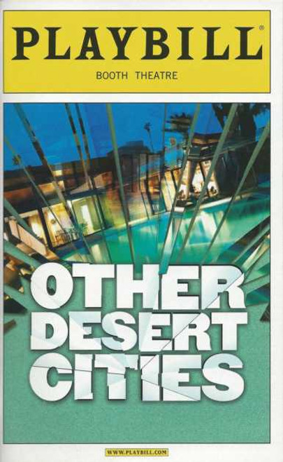 Other Desert Cities, with Stockard Channing, Rachel Griffiths, Stacy Keach, Judith Light, Thomas Sadoski, Booth Theatre  Playbill Nov 03 2011