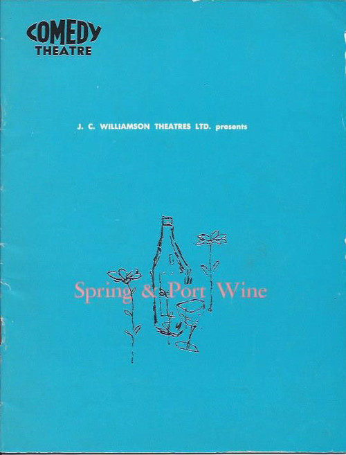Spring and Port Wine (Play), Comedy Theatre Melbourne 1968 Playbill / Program, Alfred Marks, Thelma Scott, Wendy Blacklock, David Downer, Anne Charleston, Stuart Leslie, Gillian Hunter, John Scholes