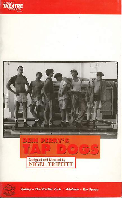 Tap Dogs (Dance)  Dein Perry, Aaron Cash, Darren Disney, Drew Kaluski, Ben Mayne, Ben Read, Nathan Sheens - 1995 Sydney Australia