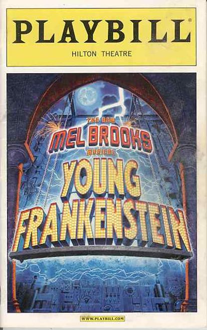 Young Frankenstein (Musical), Playbill, Roger Bart, Megan Mullally,  Sutton Foster,  Shuler Hensley,  Hilton Theatre (Jan 2008)