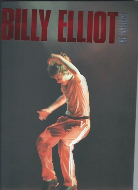 Billy Elliot  the Musical is a musical based on the 2000 film Billy Elliot. The music is by Sir Elton John, and book and lyrics are by Lee Hall, souvenir brochure