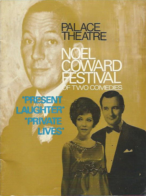 Noel Coward Festival Palace Theatre Sydney 1968 - Stuart Wagstaff, Rosemary Martin, Sue Becker Program/ Playbill Lots of Cast Pictures and Information on Noel and His Plays Present Laughter/Private Lives- Australian Theatre
