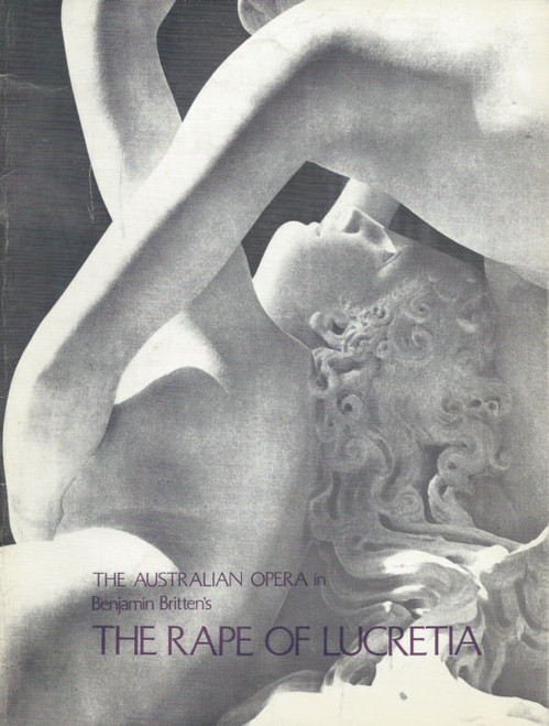 The Rape of Lucretia by Benjamin Britten(Opera) Alan Light, Lauris Elms, Souvenir Brochure Australian Opera 1972 Melbourne Season Princess Theatre