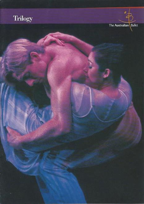 Trilogy (Ballet) - Australian Ballet 1999 Season Lisa Bolte, Steven Heathcote, Vicki Attard, Miranda Coney, David McAllister Souvenir Brochure  Australian Ballet 1999 Season