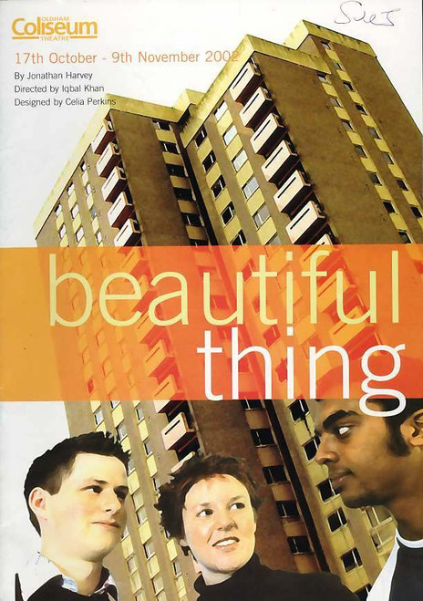 Originally Beautiful Thing is a play written by Jonathan Harvey and first performed in 1993. A screen adaptation of the play was released in 1996 by Channel 4 Films, with a revised screenplay also by Harvey.
