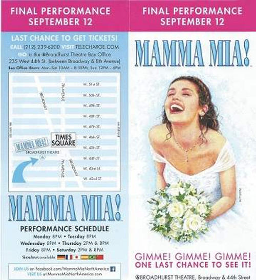Mamma Mia (Musical) Broadhurst Theatre Broadway Final Performance Sept 12 Flyer 2 panels x 2 sides Poster art and Pictures from the Show and Cast