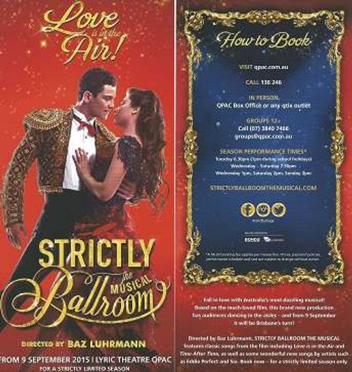 STRICTLY BALLROOM THE MUSICAL is the inspiring story of a championship ballroom dancer who defies all the rules to follow his heart. This uplifting and courageous tale originated as a stage play that Baz Luhrmann