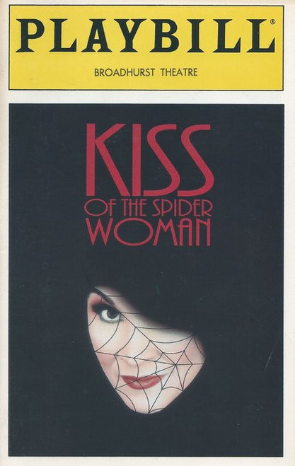 Kiss of the Spider Woman is a musical with music by John Kander and Fred Ebb, with the book by Terrence McNally. It is based on the Manuel Puig novel El Beso de la Mujer Araña. The musical had runs in the West End (1992) and Broadway (1993) and won the 1993 Tony Award for Best Musical.