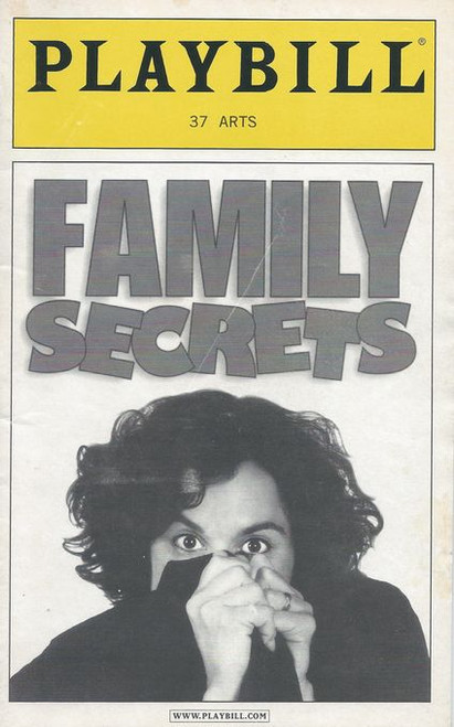 Family Secrets hilarious and touching off-Broadway hit, Family Secrets is a portrait of the artist as a young woman. Growing up in an eccentric Long Island Jewish household and coming of age professionally and sexually in California gave Sherry Glaser enough material to create her critically acclaimed one-woman show
