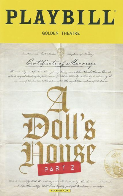 A Doll's House, Part 2 is a 2017 play written by Lucas Hnath. The play premiered at the South Coast Repertory, in April 2017