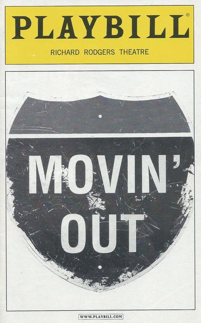 Movin' Out is a jukebox musical featuring the songs of Billy Joel. Conceived by Twyla Tharp, the musical tells the story of a generation of American youth growing up on Long Island during the 1960s