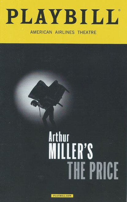 The Price is a 1968 play by Arthur Miller. It is about family dynamics, the price of furniture and the price of one's decisions. The play premiered on Broadway in 1968, and has been revived four times on Broadway.