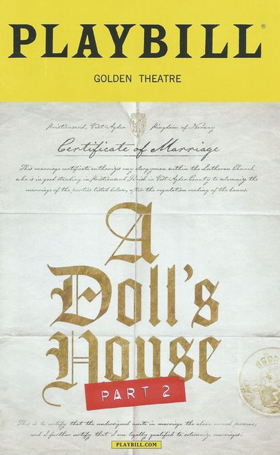 "A Doll's House, Part 2 is a 2017 play written by Lucas Hnath. The play premiered at the South Coast Repertory, in April 2017, before transferring to Broadway at the John Golden Theatre. The play ""picks up after Henrik Ibsen's A Doll's House concludes"
