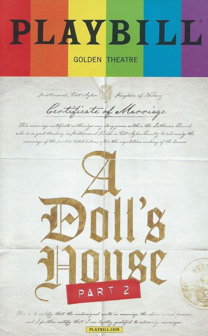"""A Doll's House, Part 2 is a 2017 play written by Lucas Hnath. The play premiered at the South Coast Repertory, in April 2017, before transferring to Broadway at the John Golden Theatre. The play """"picks up after Henrik Ibsen's A Doll's House concludes"""