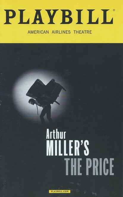 The Price is a 1968 play by Arthur Miller. It is about family dynamics, the price of furniture and the price of one's decisions. The play premiered on Broadway in 1968, and has been revived four times on Broadway