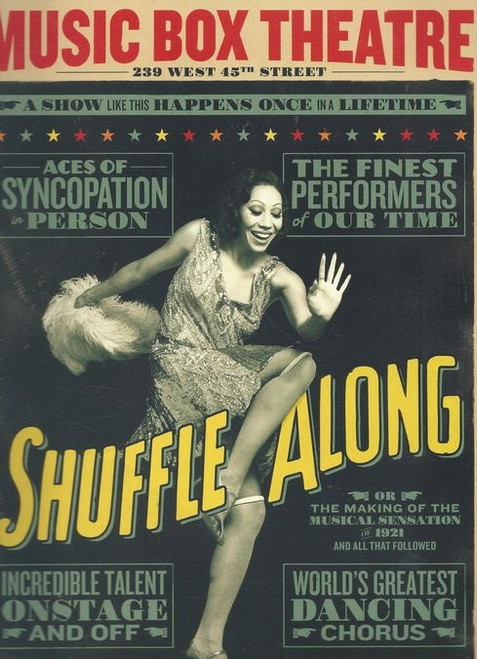 Shuffle Along is a musical with music and lyrics by Noble Sissle and Eubie Blake, and a thin revue-style connecting plot about a mayoral race, written by Flournoy Miller and Aubrey Lyles.