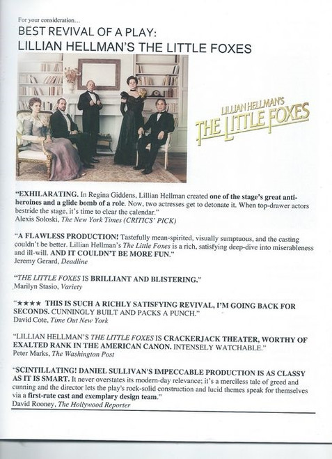 The Little Foxes, the focus is on Southern aristocrat Regina Hubbard Giddens, who struggles for wealth and freedom within the confines of an early 20th century society