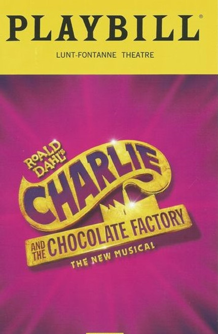 Charlie and the Chocolate Factory is a new musical written by David Greig, with music by Marc Shaiman and lyrics by Marc Shaiman and Scott Wittman. Based on the children's novel of the same name