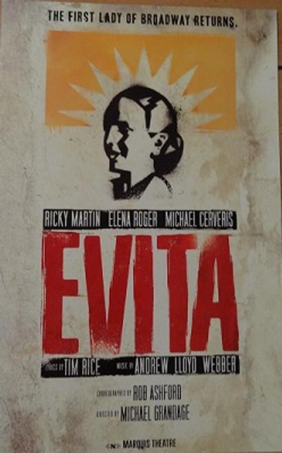 Evita (Musical) Ricky Martin, Elena Roger, Max Von Essen, Christina DeCicco, Michael Cerveris  2012 Broadway Revival Marquis Theatre