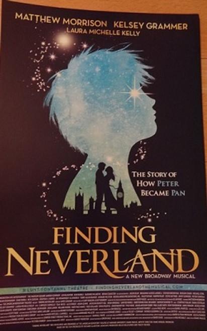 Finding Neverland 2014 Broadway, Poster/Windowcard - Matthew Morrison, Laura Michelle Kelly, Kelsey Grammer