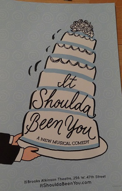 It Should Have Been You (Musical) Poster, Starring: Tyne Daly, Harriet Harris, Lisa Howard, Sierra Boggess, David Burtka, Montego Glover, Nick Spangler