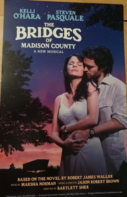 The Bridges of Madison County 2014, Poster, Windowcard, Kelli O'Hara - Steven Pasquale, Directed by Bartlett Sher