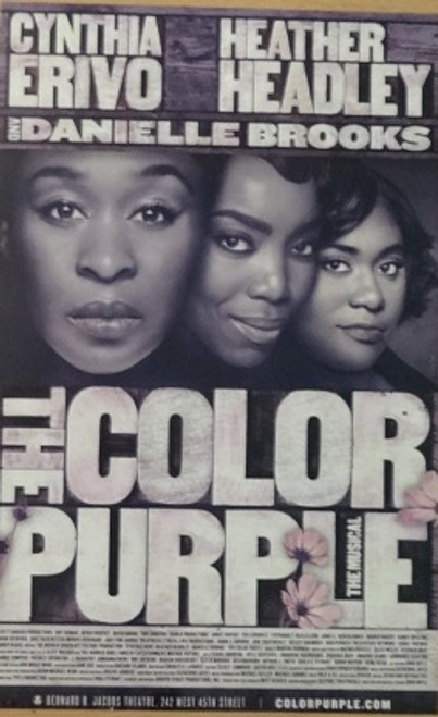 The Color Purple (2016), Poster, Windowcard, Music and Lyrics by Brenda Russell, Allee Willis and Stephen Bray Heather Headley Cynthia Erivo, Danielle Brooks, Isaiah Johnson, Kyle Scatliffe, Joaquina Kalukango