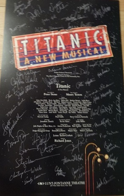 Titanic the Musical - Broadway 1997 Poster, Titanic is a musical with music and lyrics by Maury Yeston and a book by Peter Stone that opened on Broadway in 1997. It won five Tony Awards including the award for Best Musical.
